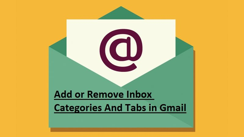 Add or Remove Inbox Categories & Tabs in Gmail