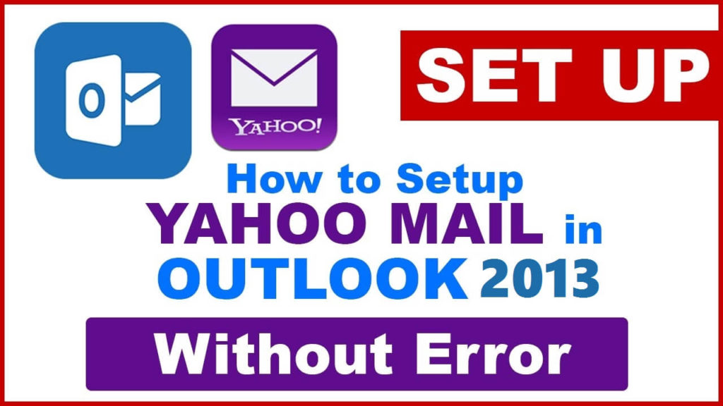 Set Up Yahoo mail with Outlook 2013