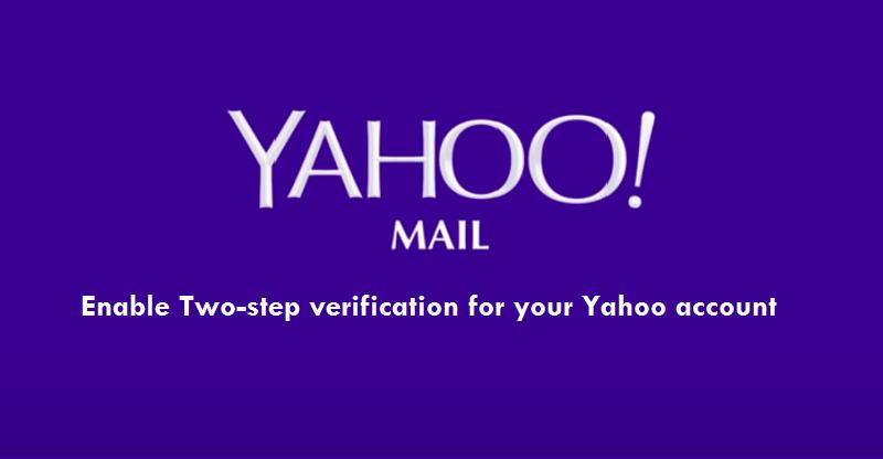 Enable-2 Step Verification on Yahoo mail