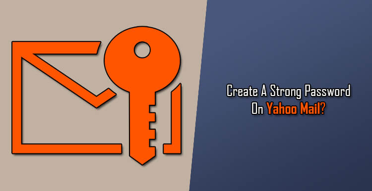 Tips-for-Creating-a-Strong-Password-on-Yahoo-Mail