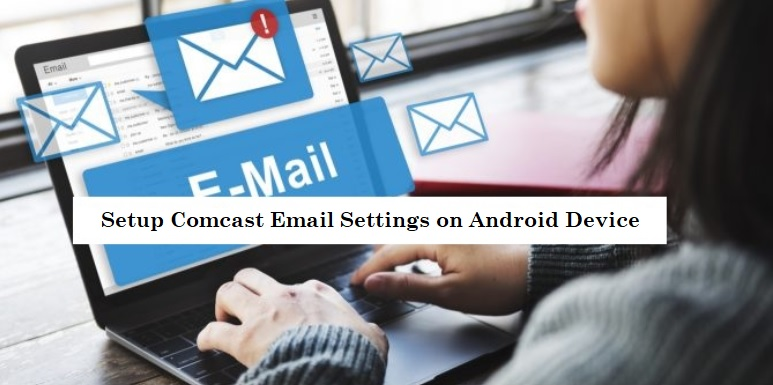 comcast-email-settings-android