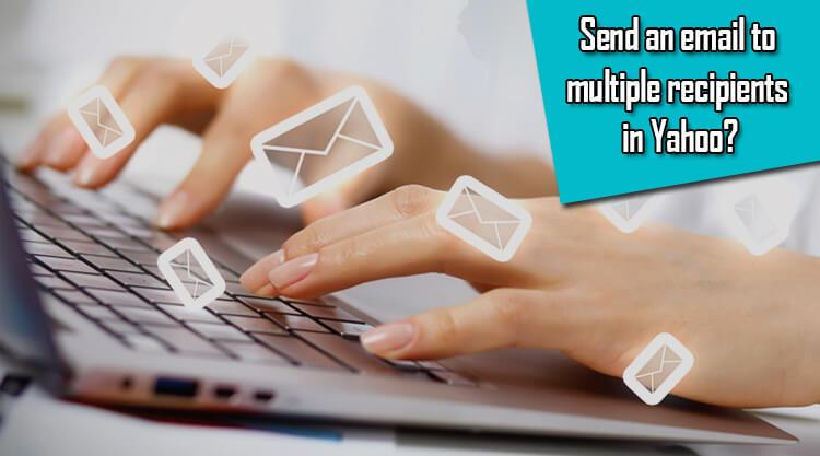 email to multiple recipients in Yahoo