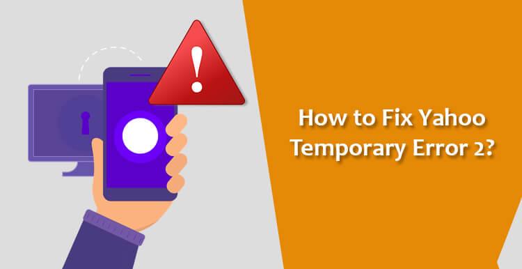 yahoo-mail-temporary-error-2